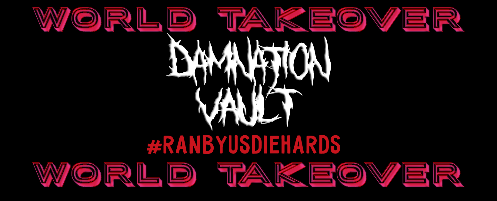 Welcome To Damnation Vault!